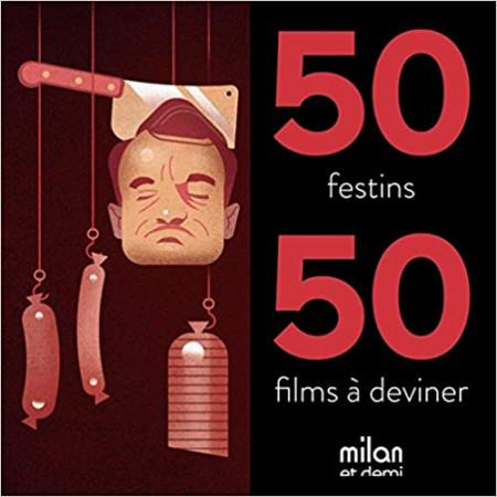 50 festins, 50 films à deviner