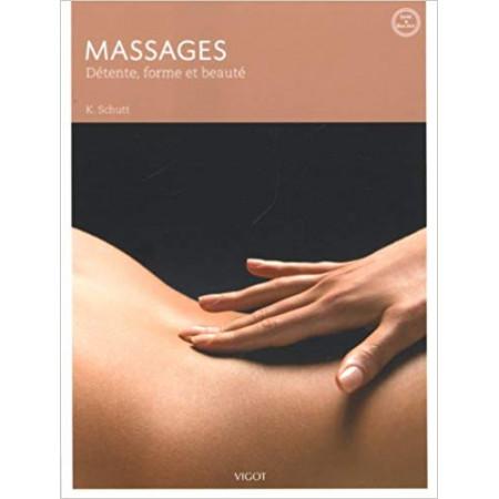 Massages - Détente, forme et beauté