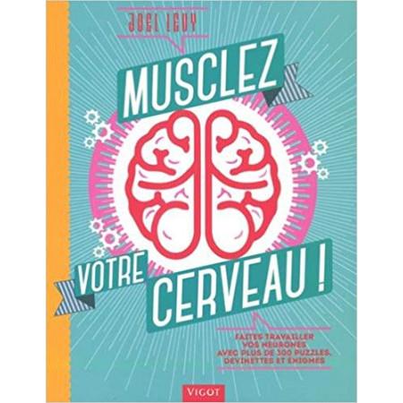 Musclez votre cerveau !