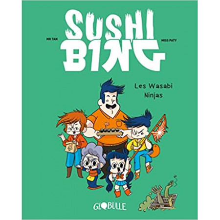 Sushi Bing Les wasabi ninjas