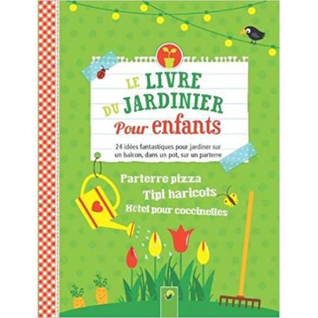 Le livre du jardinier pour enfants