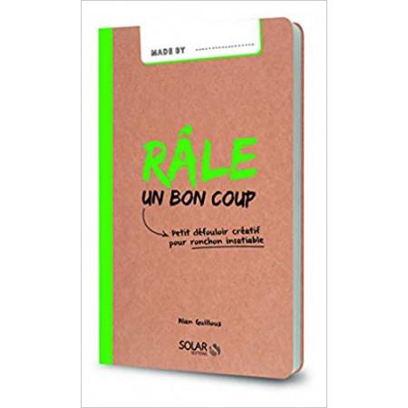 Râle un bon coup-Made by