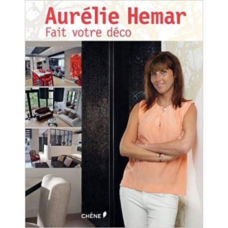 Aurélie Hemar fait votre déco