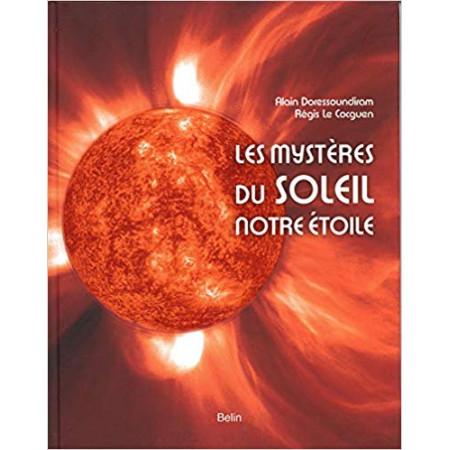 Les mystères du soleil, notre étoile
