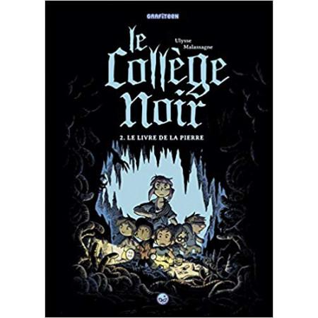 Le collège noir Le livre de la pierre