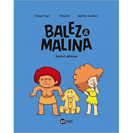 Balez et Malina Secret défense
