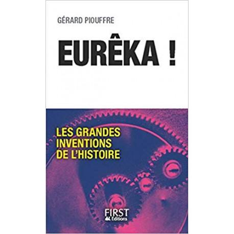 Eurêka ! Les Grandes Inventions de l'Histoire