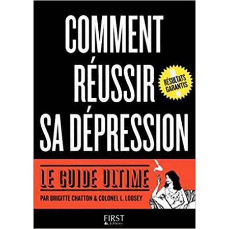 Comment réussir sa dépression