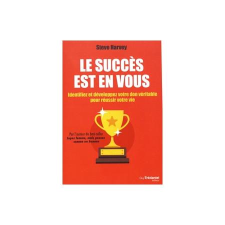 Le succès est en vous