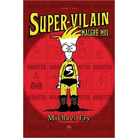 Supervilain Super-vilain malgré moi