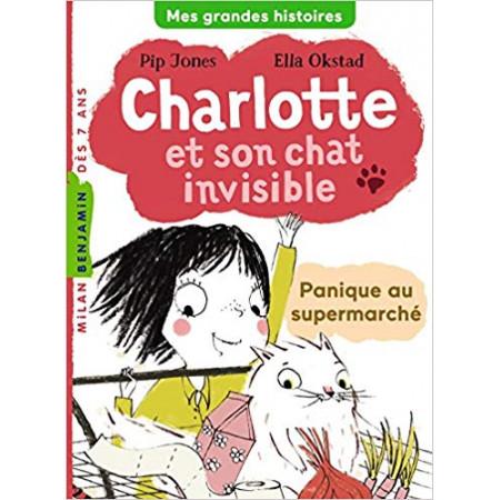 Charlotte et son chat invisible Panique au supermarché
