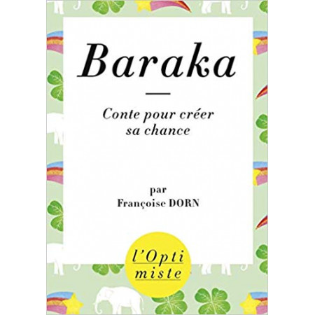 Baraka - Conte pour créer sa chance