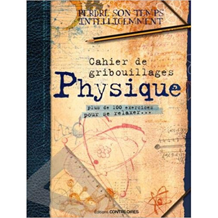 Cahier de gribouillages Physique