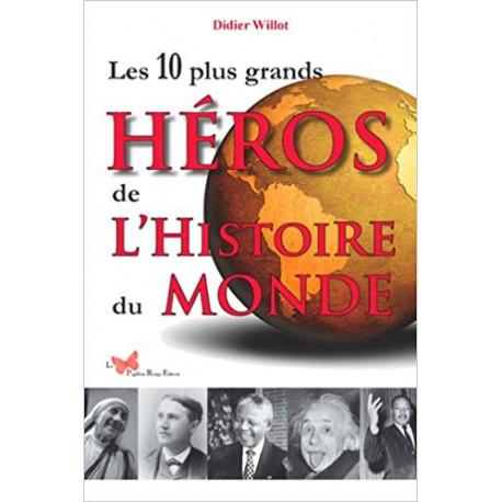 Les 10 plus grands héros de l'histoire du Monde