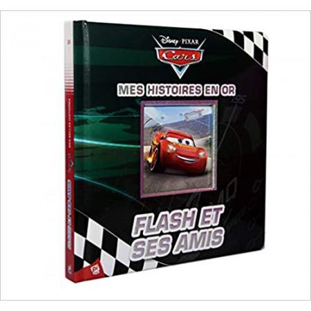 Flash et ses amis - Cars, mes histoires en or