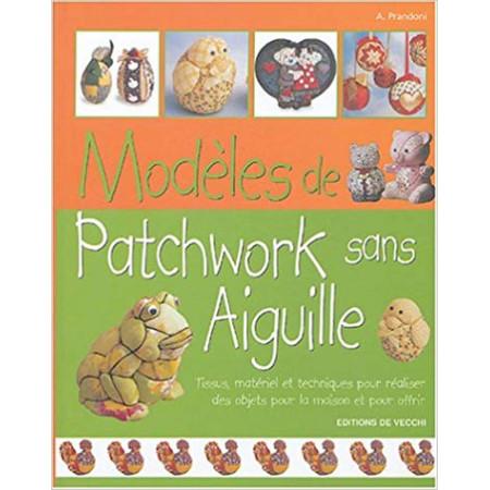 Modèles de patchwork sans aiguille
