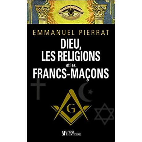 Dieu, les religions et les francs-maçons