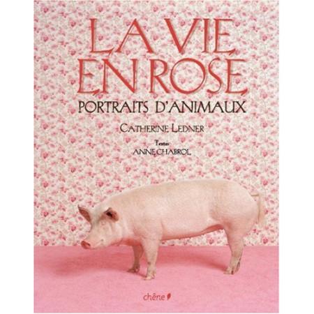 La Vie en Rose - Portraits d'animaux