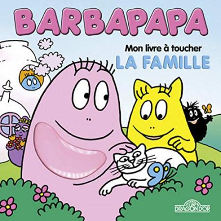 Mon livre à toucher Barbapapa - La Famille