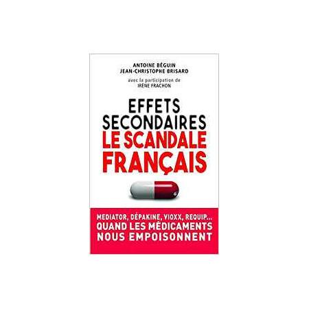 Effets secondaires - Le scandale français