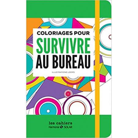 Carnet de coloriages pour survivre au bureau