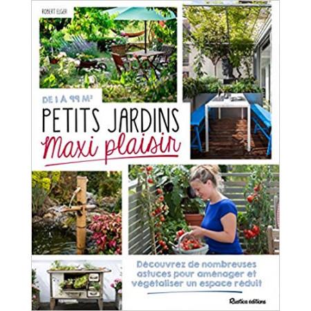 Petits jardins maxi plaisir