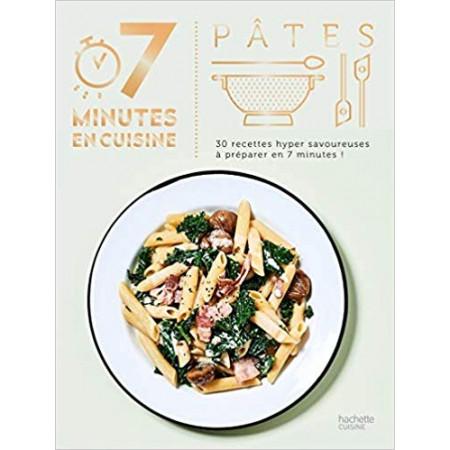 Pâtes 30 recettes hyper savoureuses à préparer en 7 minutes !