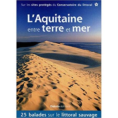 L'Aquitaine entre terre et mer
