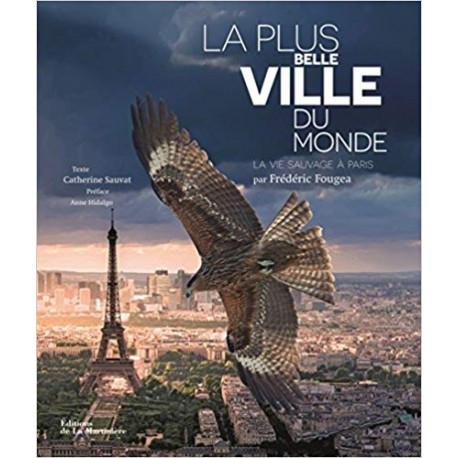 La plus belle ville du monde - La vie sauvage à Paris