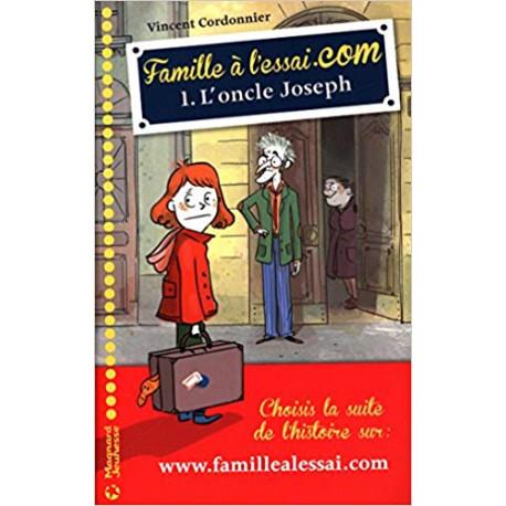 Famille à l'essai.com L'oncle Joseph