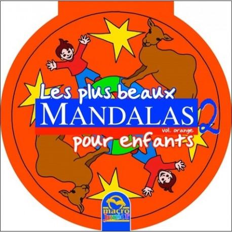 Les plus beaux mandalas pour enfants - Volume Orange 2