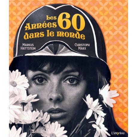 Les années 60 dans le monde