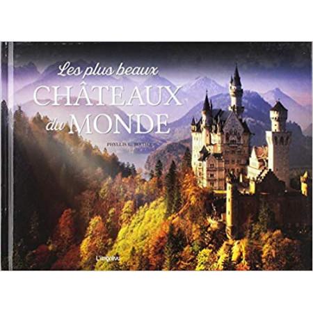 Les plus beaux châteaux du monde