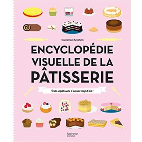 Encyclopédie visuelle de la pâtisserie