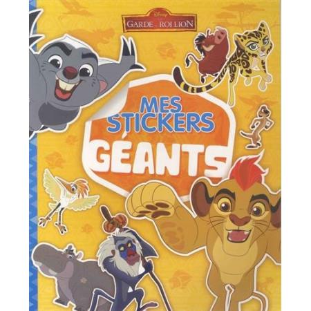 LA GARDE DU ROI LION - Mes stickers géants