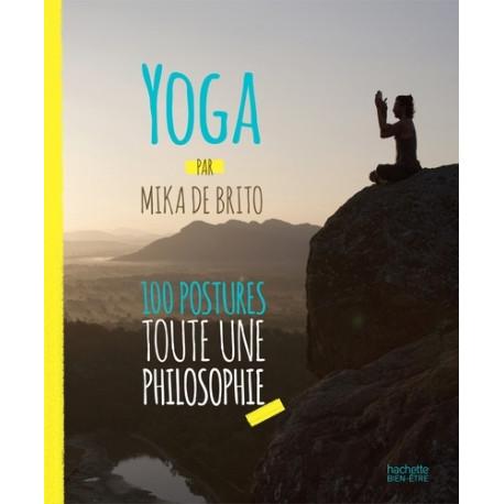 Yoga - 100 postures, toute une philosophie