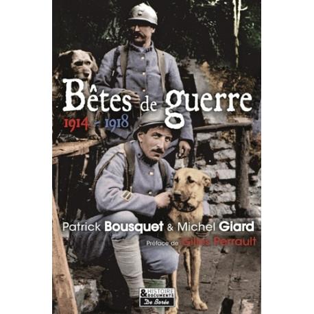 Bêtes de guerre - 1914-1918