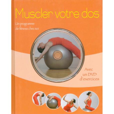 Muscler votre dos + 1 dvd