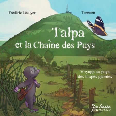 Talpa et la chaîne des Puys