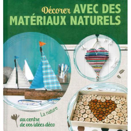 Décorer avec des matériaux naturels