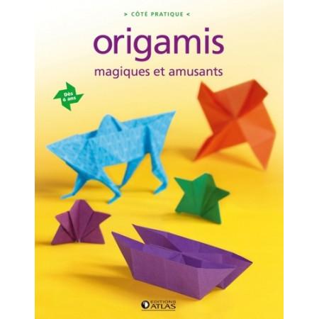 Origamis magiques et amusants
