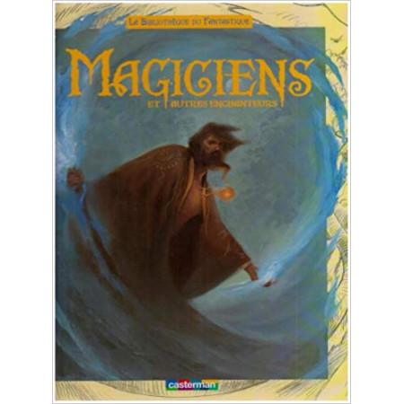 Magiciens et autres enchanteurs