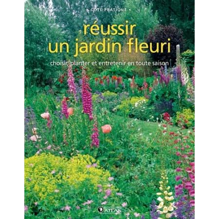 Réussir un jardin fleuri