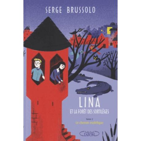 Lina et la forêt des sortilèges