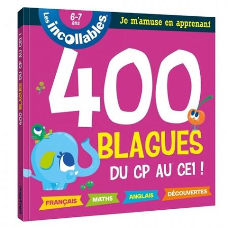 400 blagues pour réviser du CE1 au CE2 ! - 7-8 ans