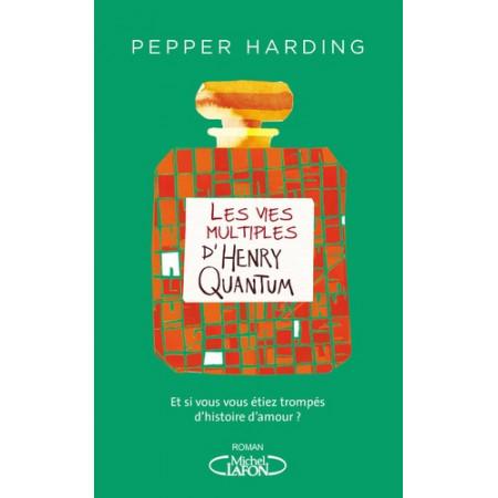 Les Vies multiples d'Henry Quantum