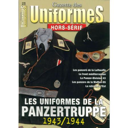 Les uniformes de la Panzertruppe Gazette des uniformes N° 23