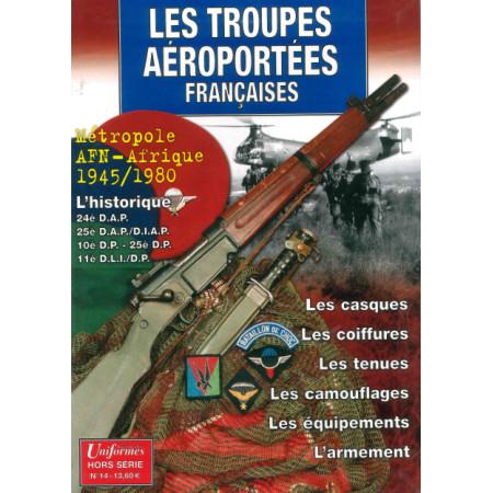 Les troupes Aéroportées Françaises Gazette des Uniformes HS N° 14