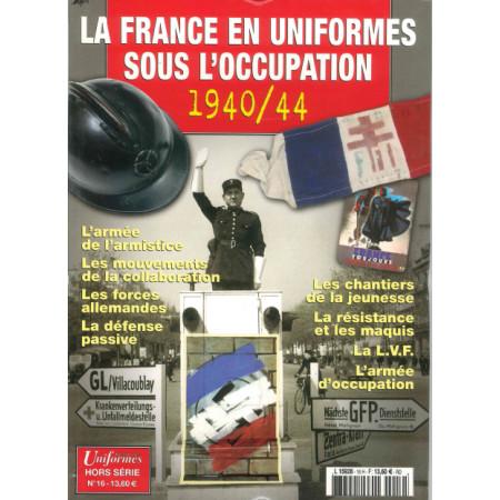 La France en uniforme sous l'occupation Gazette des Uniformes HS N° 16