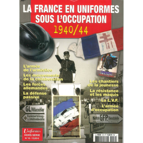 La France en uniforme sous l'occupation Gazette des Uniformes HS N° 16